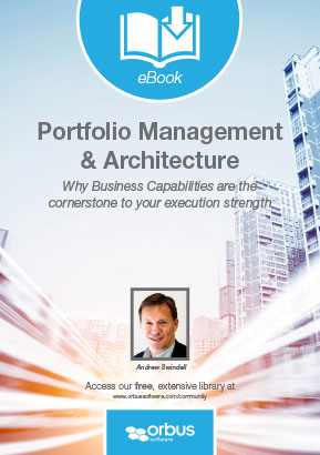 Portfolio Management and Architecture: Why Business Capabilities are the cornerstone to your execution strength