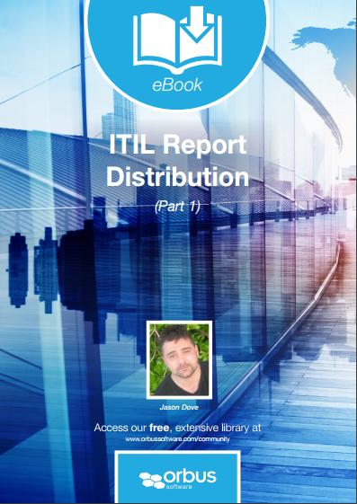 ITIL Report Distribution Part 1