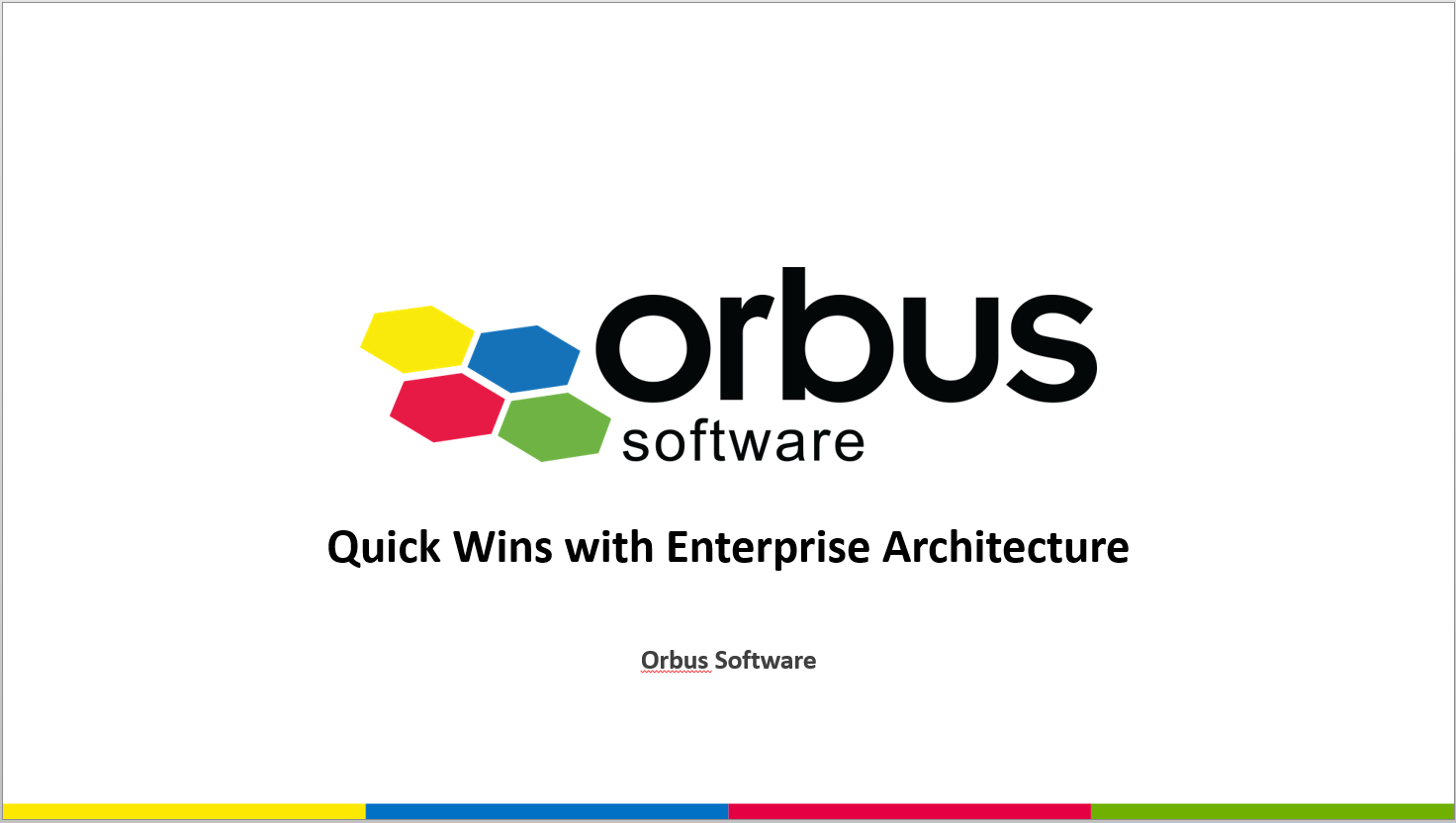 Quick Wins with Enterprise Architecture
