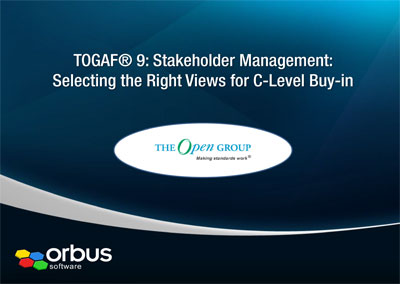 TOGAF 9: Stakeholder Management: Selecting The Right Views for C-Level Buy In to EA