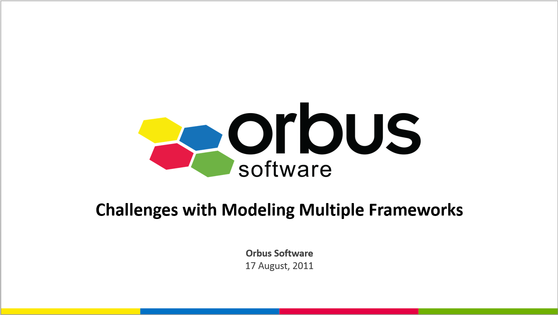 Challenges with Modeling Multiple Frameworks