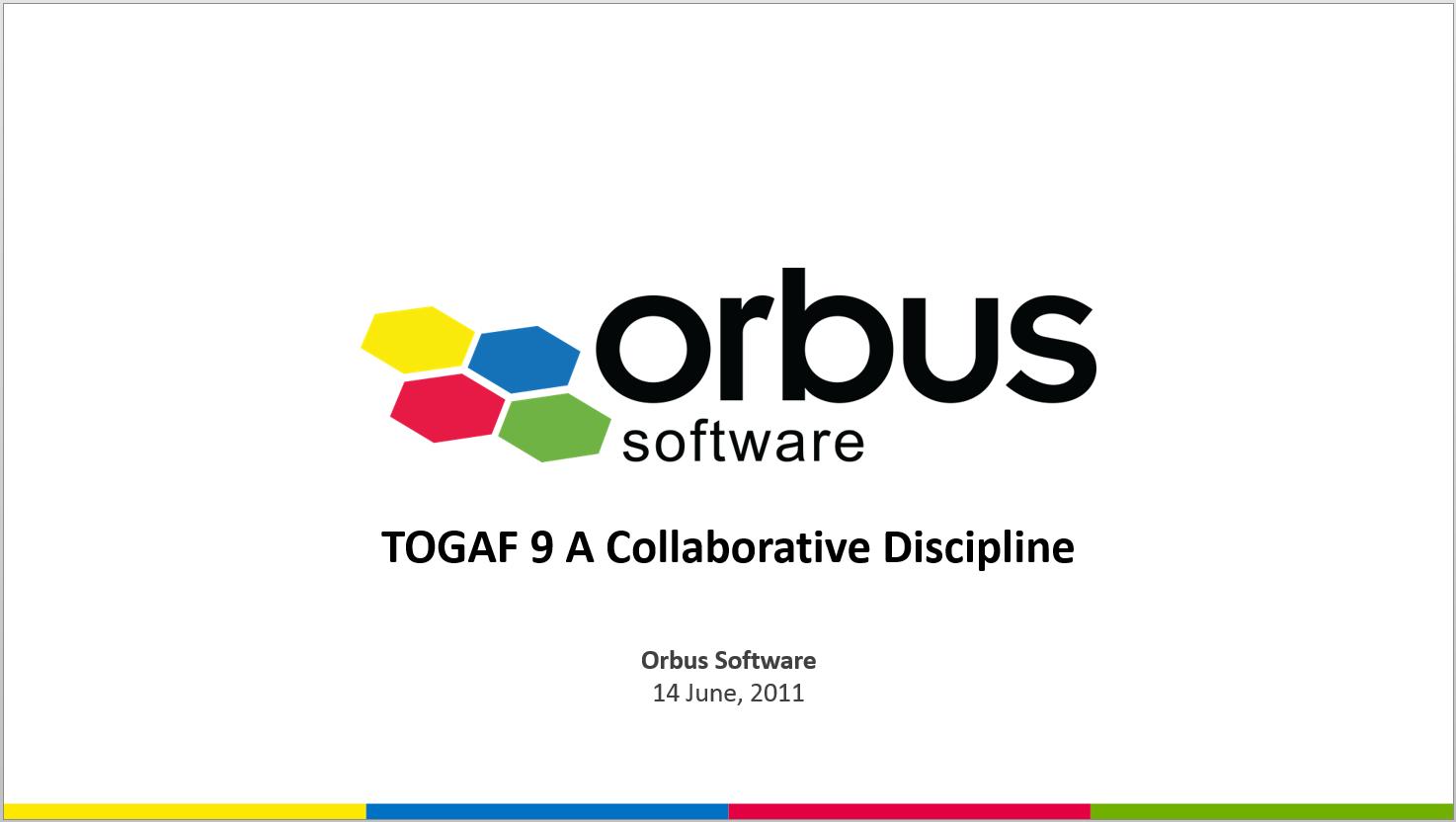 TOGAF 9: A Collaborative Discipline