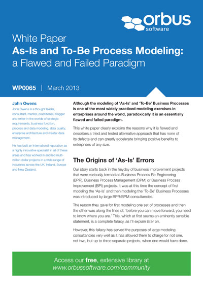 As-Is and To-Be Process Modeling: a Flawed and Failed Paradigm