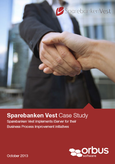 Sparebanken Vest implements iServer for their Business Process Improvement initiatives