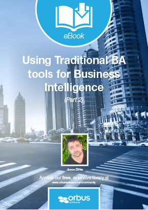 Using Traditional Business Analysis Tools for Business Intelligence (Part 2)