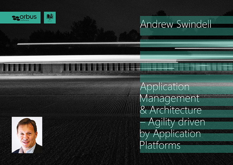 Application Management and Architecture: Agility Driven by Application Platforms