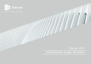 iServer 2017 Admin Guide: Workflow