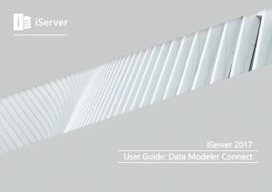 iServer 2017 User Guide: Data Modeler Connect (Module 14)