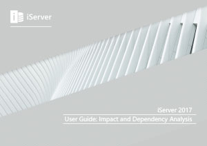iServer 2017 User Guide: Impact and Dependency Analysis (Module 9)