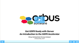 Get GDPR Ready with iServer: An Introduction to the GDPR Accelerator Webinar Presentation